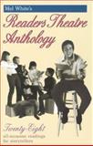 Mel White's Readers Theatre Anthology, Melvin R. White, 0916260860