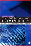 The SAGE Dictionary of Criminology, , 1412910862