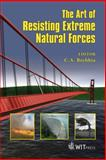 The Art of Resisting Extreme Natural Forces, C. A. Brebbia, S. Hernandez, 1845640861
