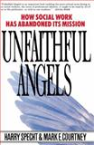 Unfaithful Angels, Harry Specht and Mark E. Courtney, 0028740866