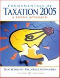 Fundamentals of Tax : 2005, Schisler Dan and Niswander Frederick, 0131530860