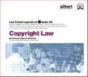 Copyright Law, 2005 ed. (Law School Legends Audio Series), Schechter, Roger E., 0314160868