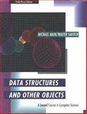 Data Structures and Other Objects : A Second Course in Computer Science, Savitch, Walter J. and Main, Michael G., 0805370862
