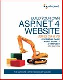 Build Your Own ASP .NET 4 Web Site Using C# and VB 9780987090867