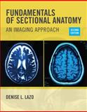 Fundamentals of Sectional Anatomy 2nd Edition