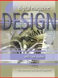 Digital Magazine Design : With Case Studies, Honeywill, Paul and Carpenter, Daniel, 1841500860