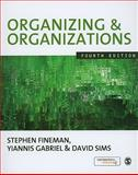 Organizing and Organizations, Gabriel, Yiannis and Sims, David B. P., 1848600860