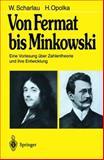 Von Fermat bis Minkowski : Eine Vorlesung über Zahlentheorie und ihre Entwicklung, Scharlau, W. and Opolka, H., 3540100865