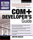 COM+ Developer's Guide, Mueller, John, 007212086X