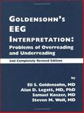 Goldensohn's EEG Interpretation : Problems of Overreading and Underreading, Wolf, Steven, 0879930861