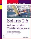 Solaris 2.6 Administrator Certification, Calkins, Bill, 1578700868