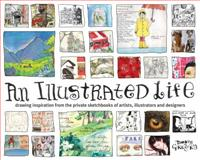 An Illustrated Life, Danny Gregory, 1600610862