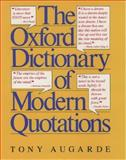 The Oxford Dictionary of Modern Quotations, Tony Augarde, 0192830864