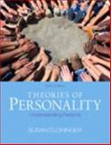 Theories of Personality : Understanding Persons, Cloninger, Susan C., 0205860869