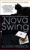 Nova Swing, M. John Harrison, 0553590863