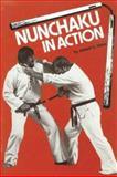Nunchaku in Action, Joseph C. Hess, 0897500865