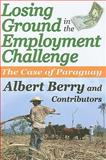 Losing Ground in the Employment Challenge 9781412810869