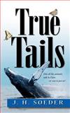 True Tails, J. Soeder, 1478180862