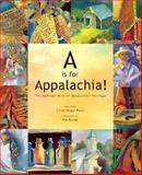 A Is for Appalachia!, Linda Hager Pack, 1564690865