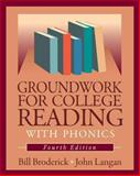 Groundwork for College Reading with Phonics, Broderick, Bill and Langan, John, 1591940869