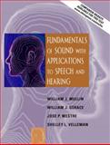 Fundamentals of Sound with Applications to Speech and Hearing, Mullin, William J. and Gerace, William J., 020537087X