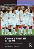Reviewing Uk Football Cultures, , 041556087X