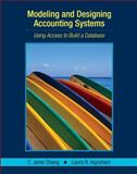 Modeling and Designing Accounting Systems : Using Access to Build a Database, Ingraham, Laura R. and Chang, C. Janie, 0471450871