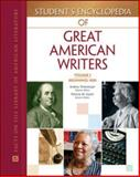 Student's Encyclopedia of Great American Writers, Gantt, Patricia, 0816060878
