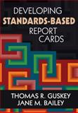 Developing Standards-Based Report Cards, , 1412940877