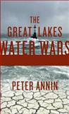 The Great Lakes Water Wars 2nd Edition