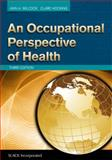 An Occupational Perspective of Health, Wilcock, Ann A. and Hocking, Clare, 1617110876