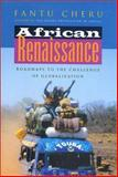 African Renaissance : Roadmaps to the Challenge of Globalization, Cheru, Fantu, 184277087X