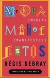 Media Manifestos, Regis Debray, 1859840876