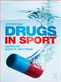 Drugs in Sport, Mottram, David R., 0415550874
