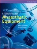 Essentials of Anaesthetic Equipment, Al-Shaikh, Baha and Stacey, Simon, 044310087X