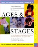 Ages and Stages, Charles E. Schaefer and Theresa Foy DiGeronimo, 0471370878