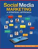 Social Media Marketing : A Strategic Approach, Barker, Melissa and Barker, Donald I., 0538480874