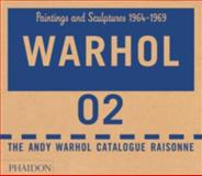 Warhol - Paintings and Sculpture, 1964-1969, George Frei and Neil Printz, 0714840874