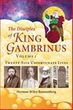 Disciples of King Gambrinuss, Herman Ronnenberg, 0981840876