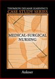 Medical-Surgical Nursing, Ankner, Gina M., 1418040878