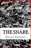 The Snare, Rafael Sabatini, 1481240870