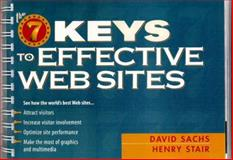 The Seven Keys to Effective Web Sites, Sachs, David and Stair, Henry, 0134900871