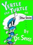 Yertle the Turtle, Dr. Seuss, 0394900871