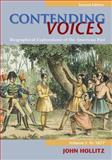 Contending Voices Vol. 1 : Biographical Explorations of the American Past - To 1877, Hollitz, John, 0618660879