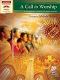 A Call to Worship, Melody Bober, 0739060872