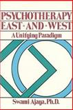 Psychotherapy East and West, Swami Ajaya, 0893890871