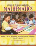 Helping Children Learn Mathematics, Reys, Robert E. and Lindquist, Mary M., 0205270875