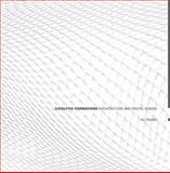 Catalytic Formations : Architecture and Digital Design, Rahim, Ali, 0415390877