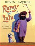 Remy and Lulu, Kevin Hawkes, 0449810879
