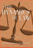 The Dynamics of Law, Hamilton, Michael S. and Spiro, George W., 0765620871